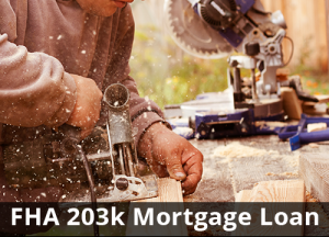 FHA 203k Mortgage Loan | NSH Mortgage Florida Lender | Home Loans
