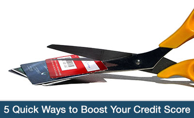 5 Quick Ways to Boost Your Credit Score