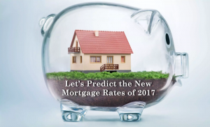 NSH Mortgage in Florida is predicting the new mortgage rates of 2017 will begin to climb and then settle throughout the new year.