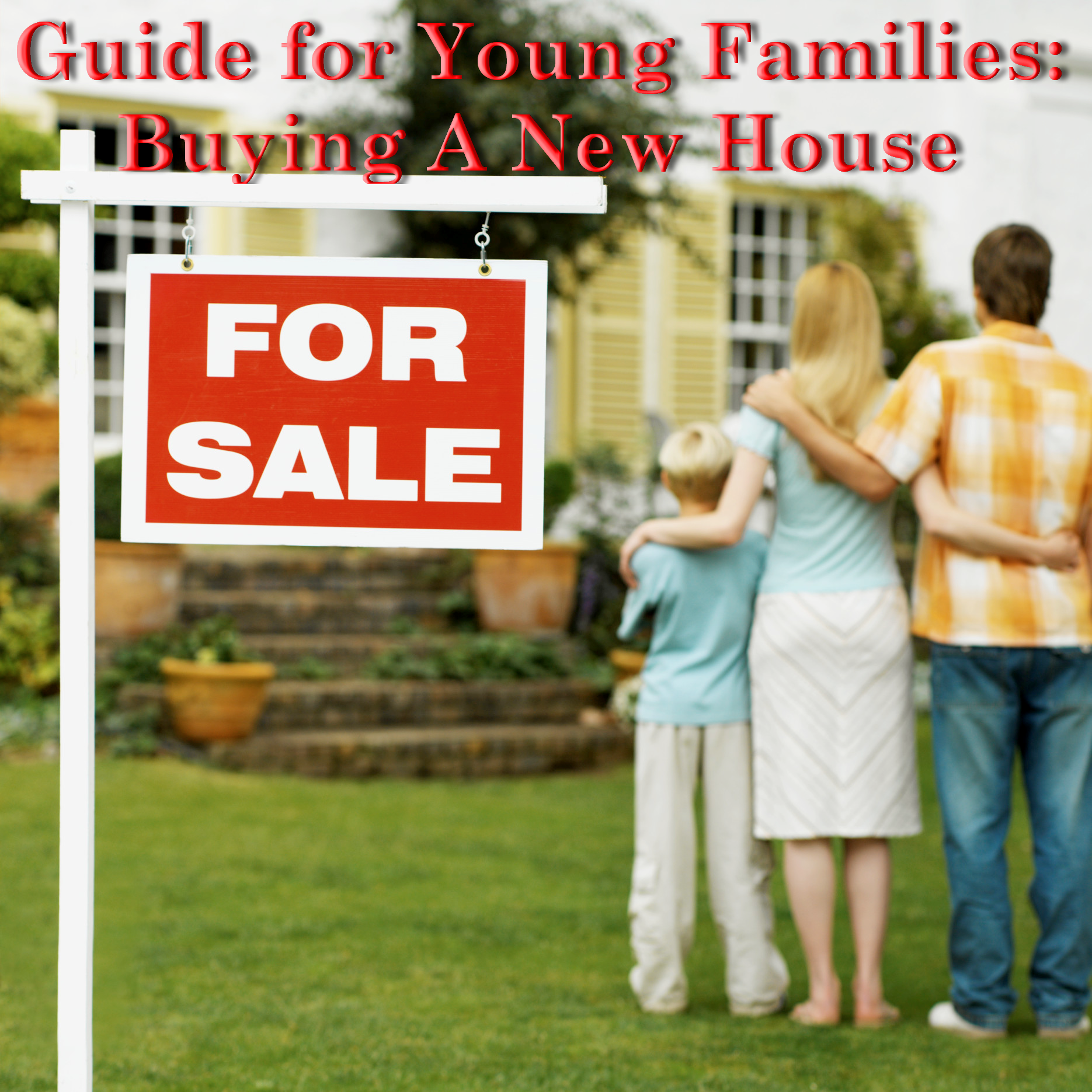 NSH Mortgage in Florida Guide for Young Families: Buying A New House. Where we will review the challenges that first time home buyer will be presented with.
