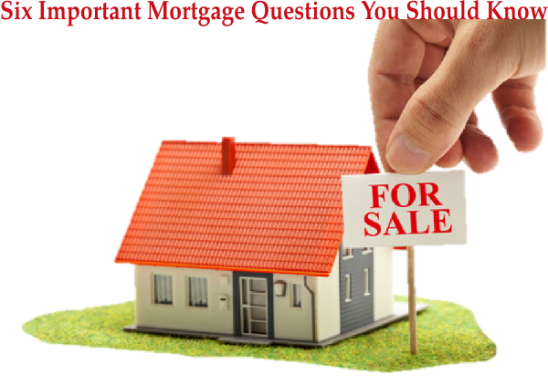 Six Important Mortgage Questions | NSH Mortgage | Florida 2017
