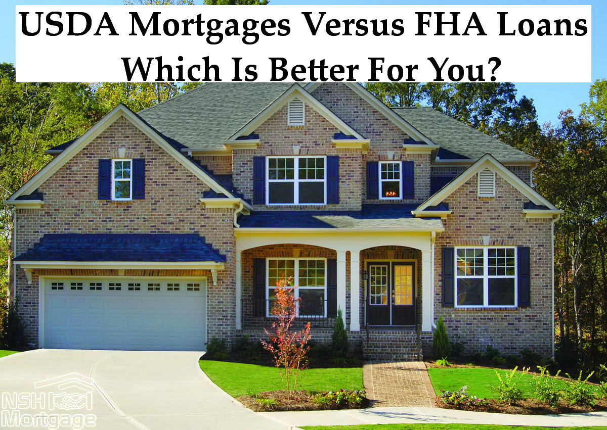 USDA Mortgages Versus FHA | NSH Mortgage | Florida 2017