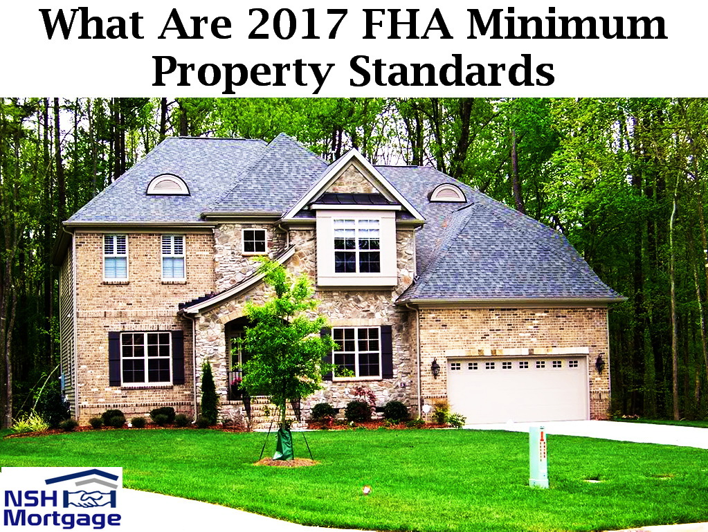 FHA Minimum Property Standards | NSH Mortgage | Florida 2017