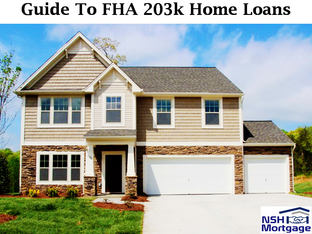 Guide to FHA 203k Home Loan | NSH Mortgage | Florida 2017