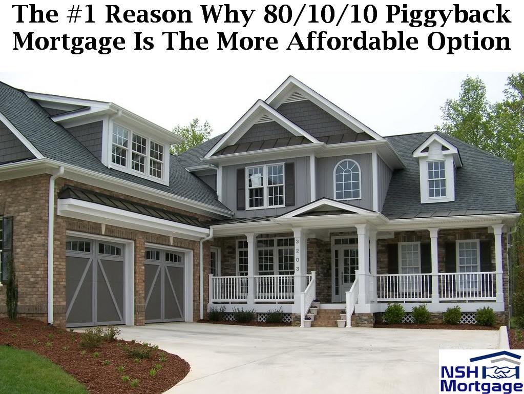 80/10/10 Piggyback Mortgage | NSH Mortgage | Florida 2017