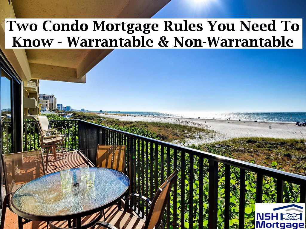 Two Condo Mortgage Rules You Need To Know | NSH Mortgage | Florida