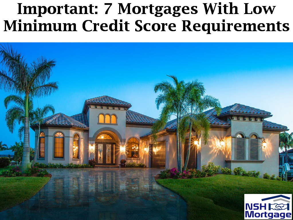 7 Mortgages With Low Minimum Credit Score Requirements | Florida 2017