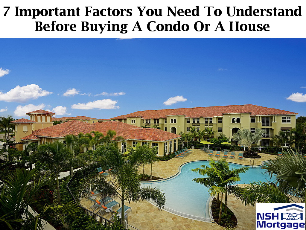 7 Important Factors To Know Before Buying A Condo Or A House | Florida