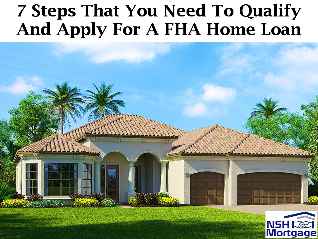 7 Steps To Follow To Qualify And Apply For A FHA Home Loan | Florida