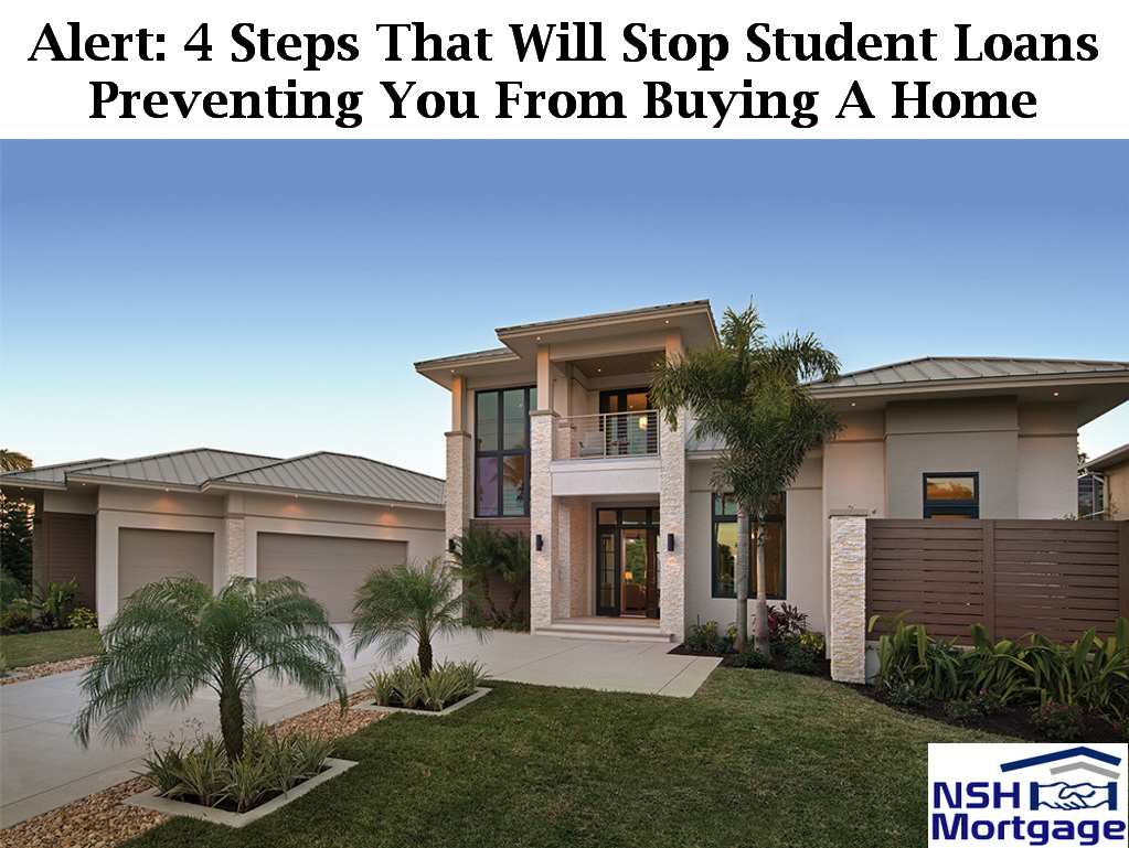 Do Not Let Student Loans Stop You From Buying A Home | Florida 2017