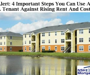 Alert: 4 Steps You Can Take As A Tenant To Combat Against The Rising Rent Crisis And How To Keep Up With The Costs