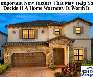 7 Important New Factors That May Help You Decide If A Home Warranty Is Worth It