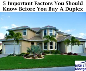5 Important Factors You Should Know Before You Buy A Duplex