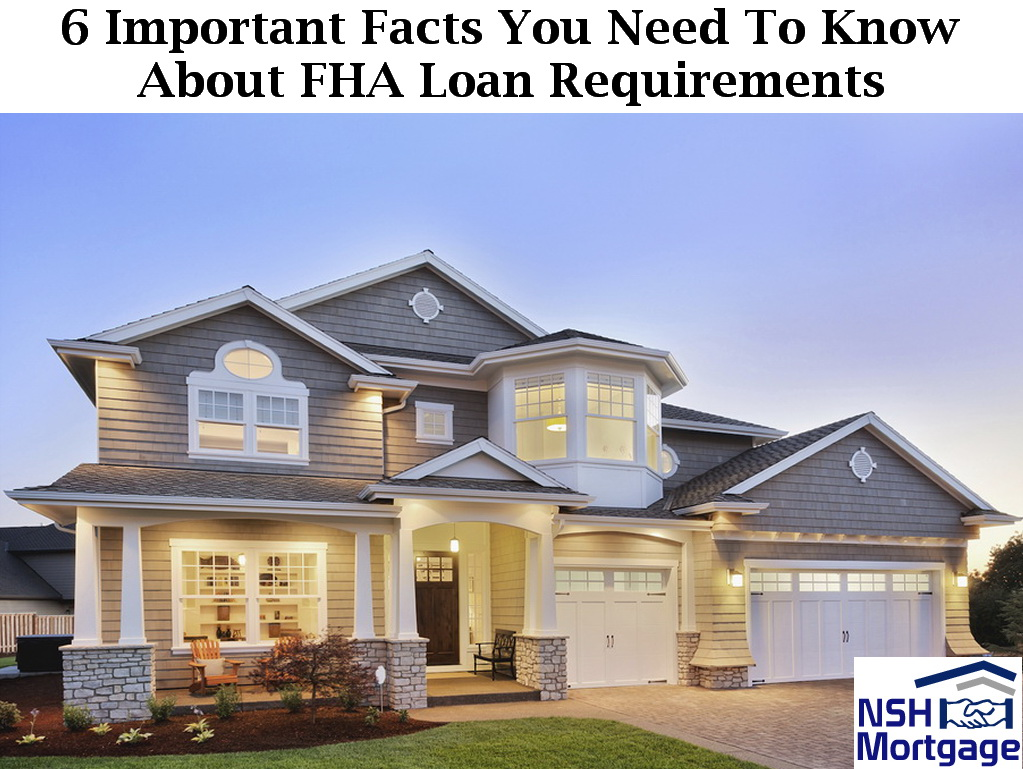 6 Things You Need To Know About FHA Loan Requirements | Florida 2018
