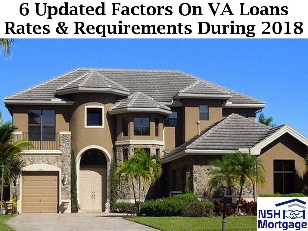 6 Updated Factors On VA Loans Rates & Requirements | Florida 2018