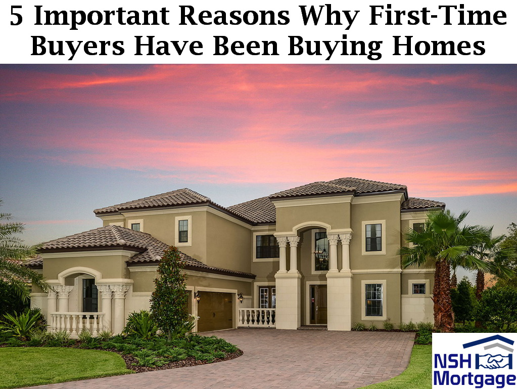 5 Reasons Why First-Time Buyers Are Buying Homes Lately | Florida 2018