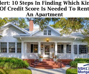 Alert: 10 Steps In Discovering What Kind Of Credit Score Is Needed To Rent An Apartment
