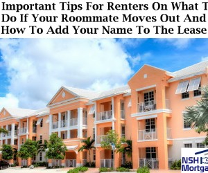 7 Important Tips For Renters On What To Do If Your Roommate Moves Out And What To Do If Your Name Is Not On The Lease